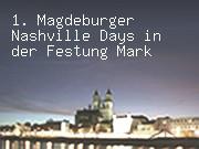 1. Magdeburger Nashville Days in der Festung Mark
