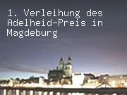1. Verleihung des Adelheid-Preis in Magdeburg