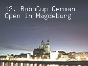 12. RoboCup German Open in Magdeburg