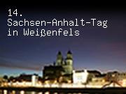 14. Sachsen-Anhalt-Tag in Weißenfels