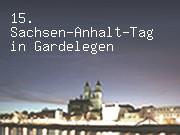 15. Sachsen-Anhalt-Tag in Gardelegen
