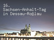 16. Sachsen-Anhalt-Tag in Dessau-Roßlau