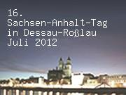 16. Sachsen-Anhalt-Tag in Dessau-Roßlau Juli 2012