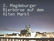 2. Magdeburger Bierbörse auf dem Alten Markt