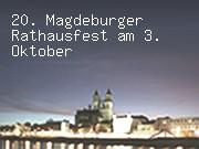 20. Magdeburger Rathausfest am 3. Oktober