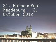 21. Rathausfest Magdeburg am 3. Oktober 2012