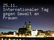 25.11. Internationaler Tag gegen Gewalt an Frauen
