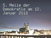 5. Meile der Demokratie am 12. Januar 2013