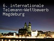 6. internationaler Telemann-Wettbewerb Magdeburg
