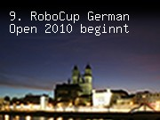 9. RoboCup German Open 2010 beginnt