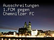 Ausschreitungen 1.FCM gegen Chemnitzer FC