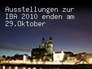 Ausstellungen zur IBA 2010 enden am 29.Oktober