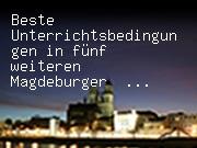 Beste Unterrichtsbedingungen in fünf weiteren Magdeburger Schulen