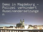 Demo in Magdeburg - Polizei verhindert Auseinandersetzungen