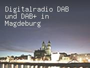 Digitalradio DAB und DAB+ in Magdeburg