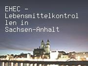EHEC - Lebensmittelkontrollen in Sachsen-Anhalt