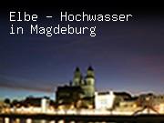 Elbe - Hochwasser in Magdeburg