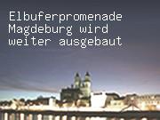 Elbuferpromenade Magdeburg wird weiter ausgebaut