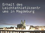 Erhalt des Leichtathletikzentrums in Magdeburg