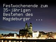 Fest zum 35-jährigen Bestehen des Magdeburger Rathausglockenspiels