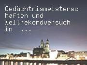 Gedächtnismeisterschaften und Weltrekordversuch in Magdeburg