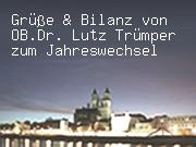 Grüße & Bilanz von OB.Dr. Lutz Trümper zum Jahreswechsel
