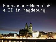 Hochwasser-Warnstufe II in Magdeburg