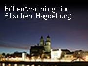 Höhentraining im flachen Magdeburg