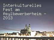 Interkulturelles Fest am Asylbewerberheim - 2013