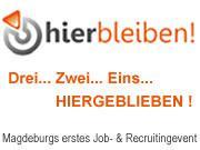 """Job und Recruitingevent """"hierbleiben!"""" in Magdeburg"""