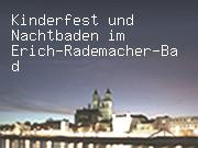 Kinderfest und Nachtbaden im Erich-Rademacher-Bad