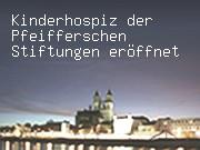 Kinderhospiz der Pfeifferschen Stiftungen eröffnet