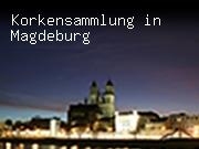 Korkensammlung in Magdeburg