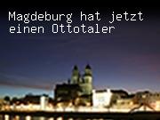 Magdeburg hat jetzt einen Ottotaler