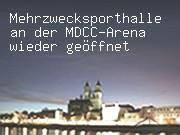 Mehrzwecksporthalle an der MDCC-Arena wieder geöffnet