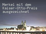 Merkel mit dem Kaiser-Otto-Preis ausgezeichnet