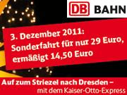 Mit dem Kaiser-Otto-Express zum Dresdner Striezelmarkt
