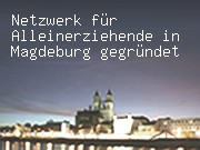 Netzwerk für Alleinerziehende in Magdeburg gegründet