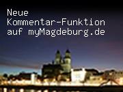 Neue Kommentar-Funktion auf myMagdeburg.de