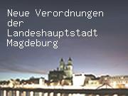Neue Verordnungen der Landeshauptstadt Magdeburg