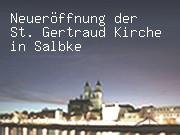 Neueröffnung der St. Gertraud Kirche in Salbke