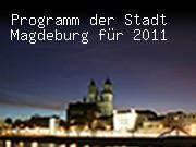 Programm der Stadt Magdeburg für 2011