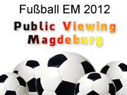Public Viewing zur EM 2012 in Magdeburg
