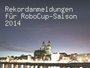 Rekordanmeldungen für RoboCup-Saison 2014