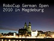 RoboCup German Open 2010 in Magdeburg