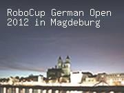 RoboCup German Open 2012 in Magdeburg