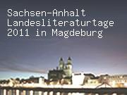 Sachsen-Anhalt Landesliteraturtage 2011 in Magdeburg