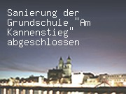 "Sanierung der Grundschule ""Am Kannenstieg"" abgeschlossen"