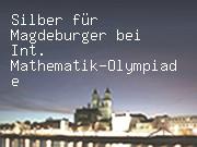 Silber für Magdeburger bei Int. Mathematik-Olympiade