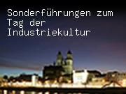 Sonderführungen zum Tag der Industriekultur